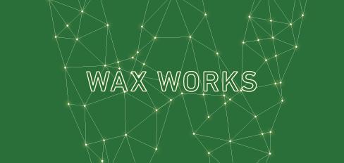 ワックスワークス WAX WORKS
